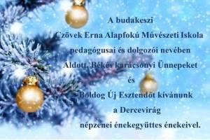 Áldott, békés karácsonyi ünnepeket kíván a Czövek Erna Alapfokú Művészeti Iskola.